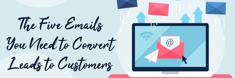 five-emails-convert-leads-to-customers