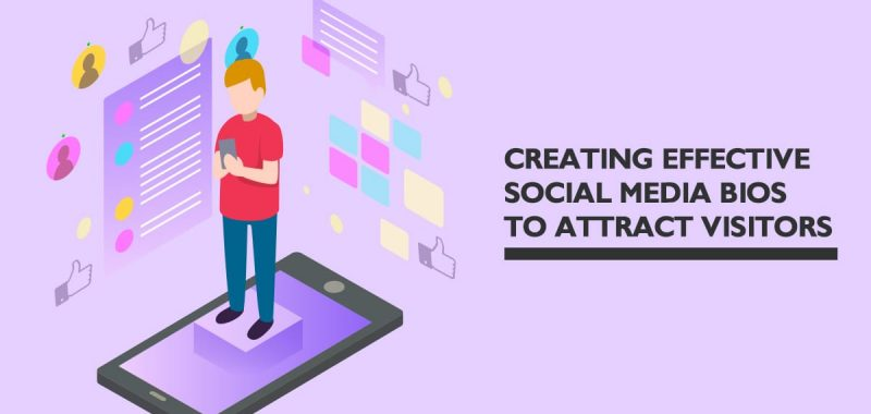 Creating effective social media bios to attract visitors