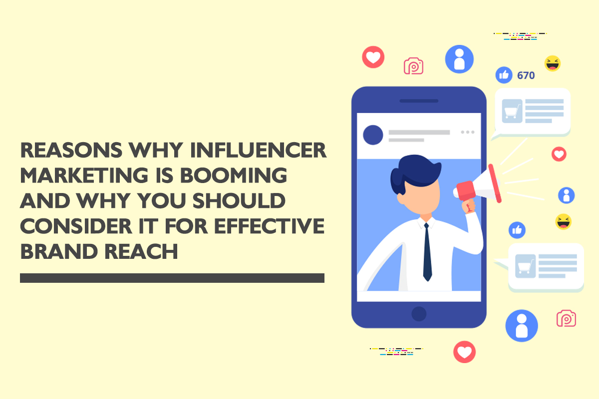 How Influencer marketing can be incorporated for effective brand reach