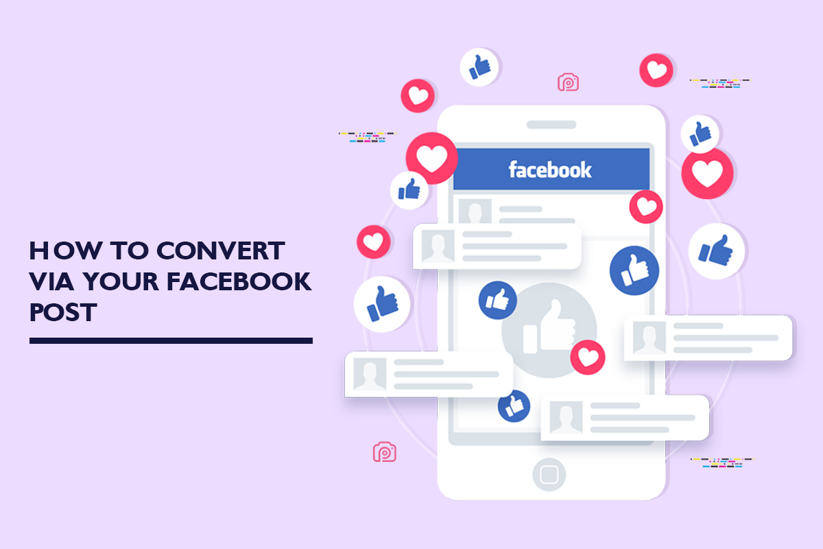 How to convert via your Facebook post