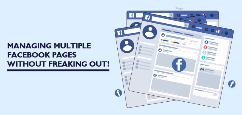 Managing multiple Facebook Pages without freaking out!