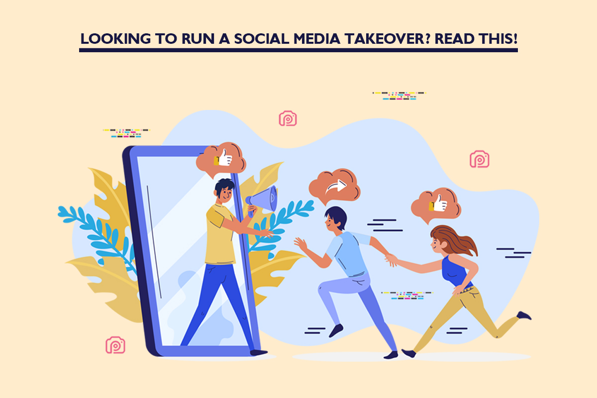 Looking to run a social media takeover? Read this!