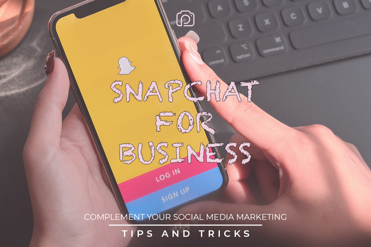 How to integrate Snapchat in your social media strategy