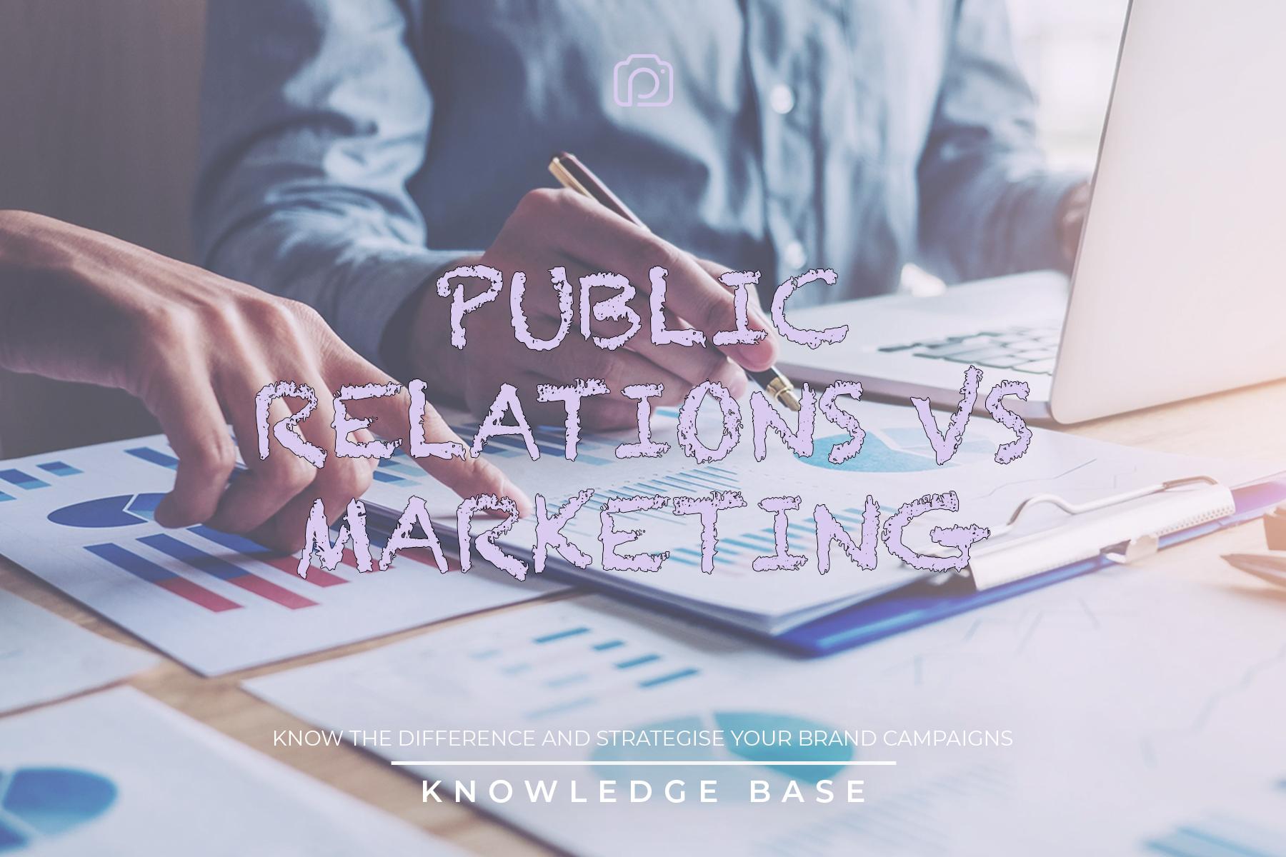 Public relations VS marketing